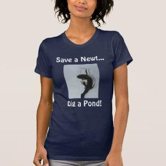 IMG_7566, retten einen Newt…, graben einen Teich! T-Shirt