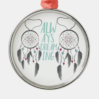 Immer träumend rundes silberfarbenes ornament