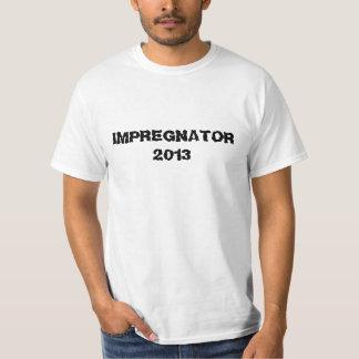 IMPREGNATOR 2013 VATER, ZUM SCHWANGERSCHAFTS-SHIRT T-Shirt