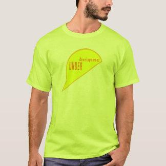 In Entwicklung T-Shirt