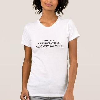 INGWER-ANERKENNUNGS-GESELLSCHAFTS-MITGLIED T-Shirt