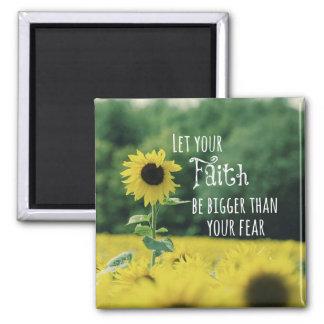 Inspirierend: Lassen Sie Ihren Glauben als Furcht Quadratischer Magnet
