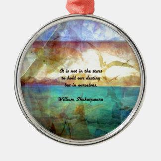 Inspirierend Zitat Shakespeare über Schicksal Rundes Silberfarbenes Ornament