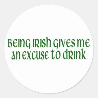 Iren sind eine Entschuldigung, zum zu trinken Runde Aufkleber