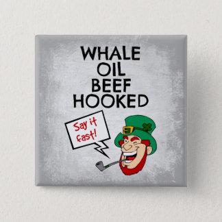 Irische Lektion: Wal-Öl-Rindfleisch gehakter Quadratischer Button 5,1 Cm