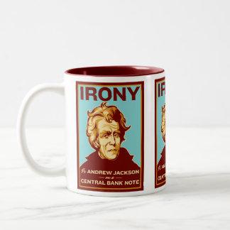 Ironie ist Andrew Jackson auf einer zentralen Zweifarbige Tasse