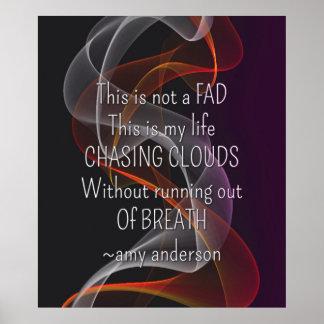Jagen von Wolken-Leben-Zitat vape Plakaten Poster