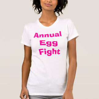 Jährlicher Ei-Kampf T-Shirt
