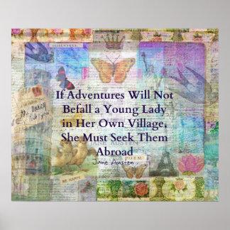 Jane Austen-Reiseabenteuerzitat Poster