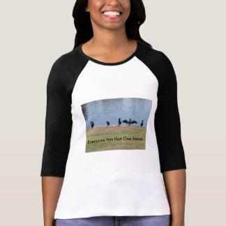 Jeder hat diesen einen Freund T-Shirt