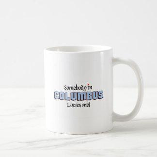 Jemand in Columbus-Lieben ich Tasse