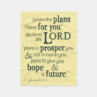 Jeremias-29:11 kenne ich die Pläne, die ich für Fleecedecke