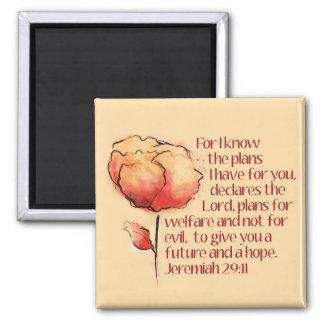 Jeremias-29:11 Magnet -- Für kenne mich die Pläne… Quadratischer Magnet
