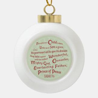 Jesaja-9:6 Bibel-Vers in den Weihnachtsfarben Keramik Kugel-Ornament