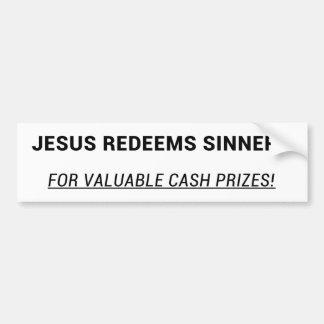 Jesus kauft Sünder zurück Autoaufkleber