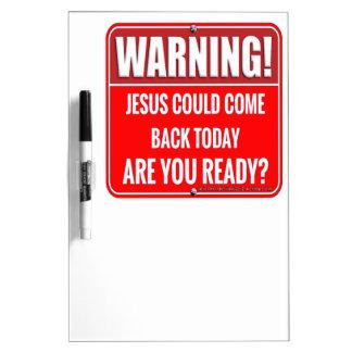 Jesus könnte kommen trockenlöschtafel