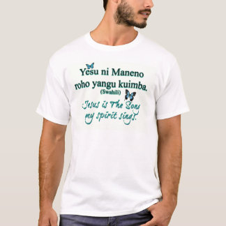 Jesus-Liedsuaheli T-Shirt