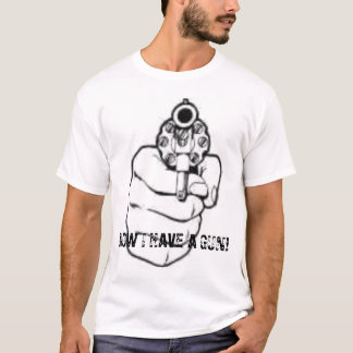 Jetzt habe ich ein Gewehr T-Shirt