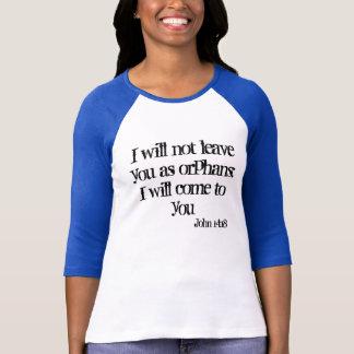 John-14:18 T-Shirt