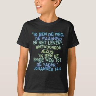 John-14:6 Holländer T-Shirt
