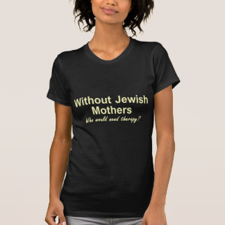 Jüdische Mütter T-Shirt