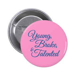 Junge, brachen, und begabt runder button 5,1 cm