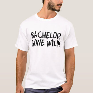 Junggeselle wild gegangen T-Shirt