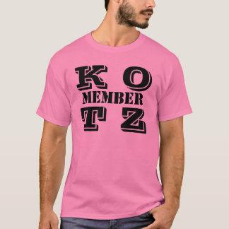K OT Z, MITGLIED T-Shirt