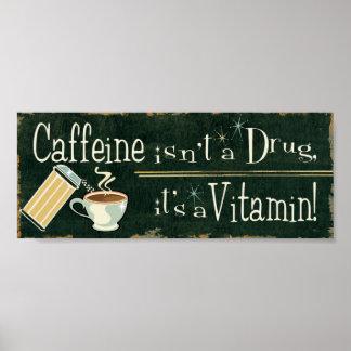 Kaffee als Vitamine 2 Poster