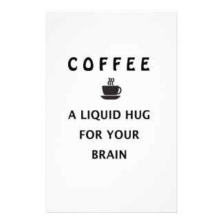 Kaffee-flüssige Umarmung für Ihr Gehirn Bedrucktes Büropapier