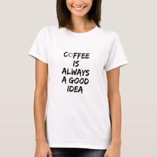 Kaffee ist immer eine gute Idee - Kaffee-Fleck T-Shirt