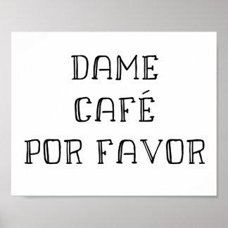 Kaffee-Kunst auf spanisch - Freifrau Café Por Poster