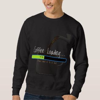 Kaffee-Laden… (Dunkelheit) Sweatshirt
