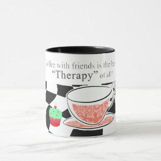 Kaffee mit Freunden, ist die beste Therapie Tasse