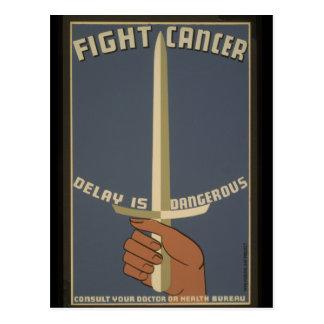 Kampf-Krebs. Verzögerung ist gefährlich Postkarte