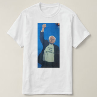 KÄMPFEN SIE DAS SYSTEM T-Shirt
