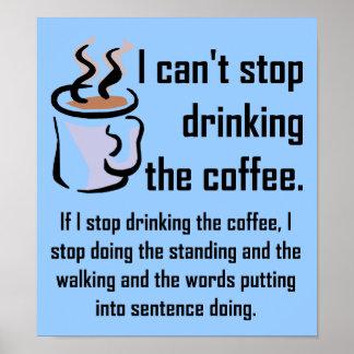 Kann das Kaffee-lustige Plakat-Zeichen nicht Poster