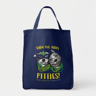 Karneval | zeigt mir sie Pitties! T - Shirt Einkaufstasche
