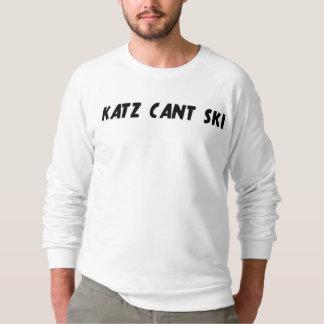 Katz kann nicht Ski fahren Sweatshirt