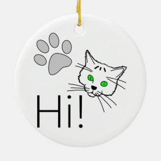 Katze - hallo! rundes keramik ornament