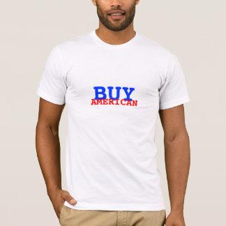 """""""Kaufen Sie amerikanischen"""" T - Shirt"""
