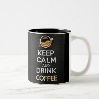Keep calm and drink coffee! zweifarbige tasse
