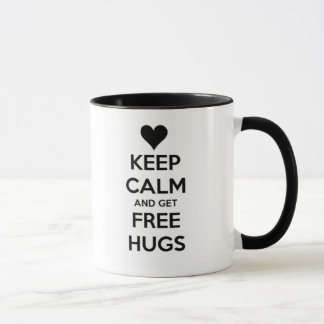Keep calm and get free HUGS! Tasse