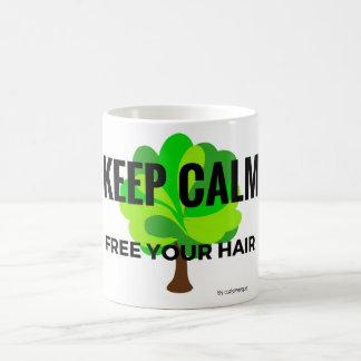 keep calm free your hair kaffeetasse