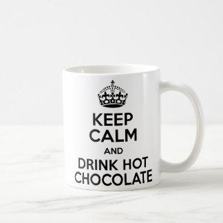 Keep Calm Hot zerteilt Schokolade Tasse