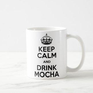 Keep Calm Mocha zerteilt Kaffeetasse
