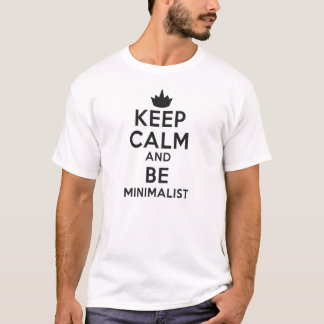 Keep Calm sieht and Minimalist T-Shirt