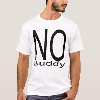 Kein Freund T-Shirt
