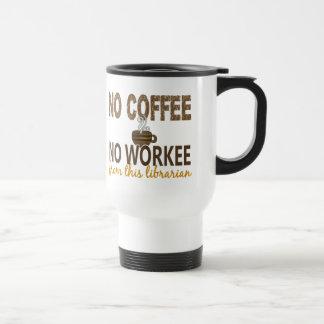 Kein Kaffee kein Workee Bibliothekar Kaffee Tassen