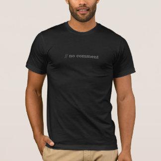 //kein Kommentar - ProgrammierungsT - Shirt